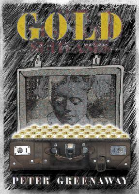 Gold by Peter Greenaway