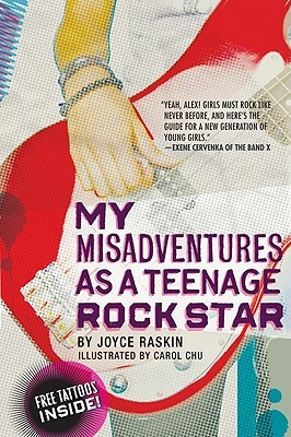 My Misadventures as a Teenage Rock Star by Joyce Raskin