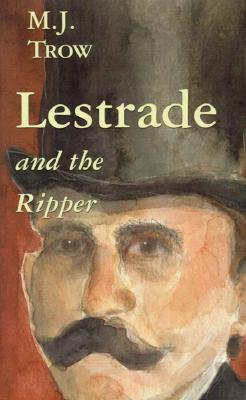Lestrade and the Ripper (Lestrade Mystery Series, Volume 6)