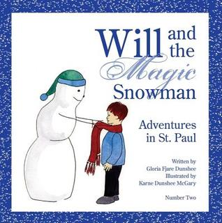 Will and the Magic Snowman: Adventures in St. Paul
