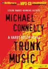 Trunk Music (Harry Bosch (Audio))