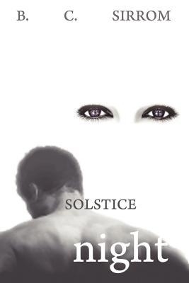 Solstice Night by B.C. Sirrom