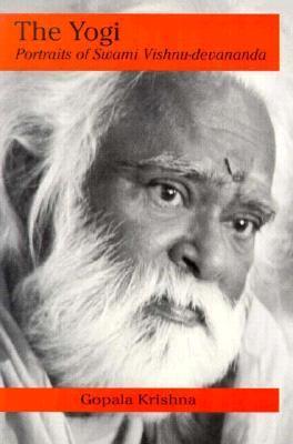 The Yogi: Portraits of Swami Vishnu-Devananda