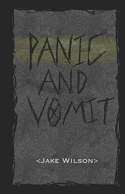 Panic and Vomit