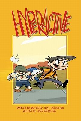 Hyperactive by Scott Christian Sava