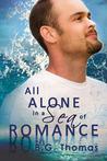 All Alone in a Sea of Romance