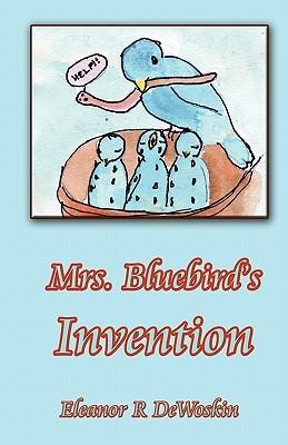 Mrs. Bluebird's Invention