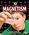 Magnetism. Sally M. Walker