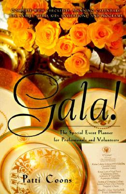 Gala!: The Special Event Planner for Professionals and Volunteers FB2 MOBI EPUB por Patti Coons 978-1892123138