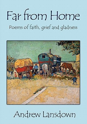 far-from-home-poems-of-faith-grief-and-gladness