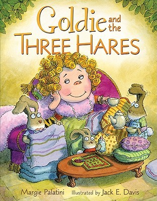 Goldie and the Three Hares by Margie Palatini