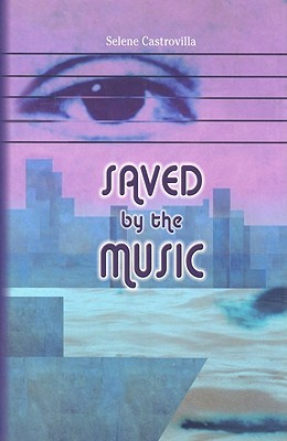 Saved By the Music