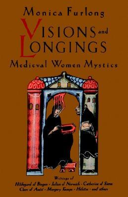 Visions and Longings by Monica Furlong