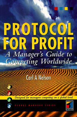 protocol-for-profit-a-manager-s-guide-to-competing-worldwide