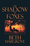 The Shadow of Foxes