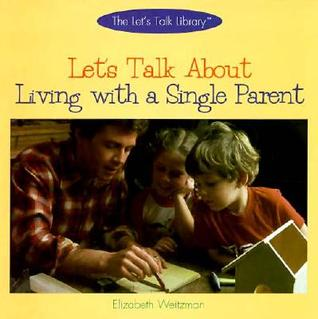 let-s-talk-about-living-with-a-single-parent