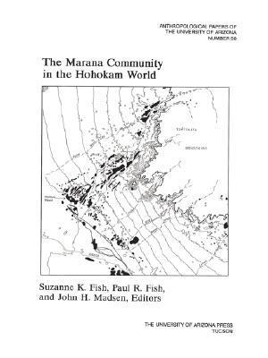 The Marana Community in the Hohokam World