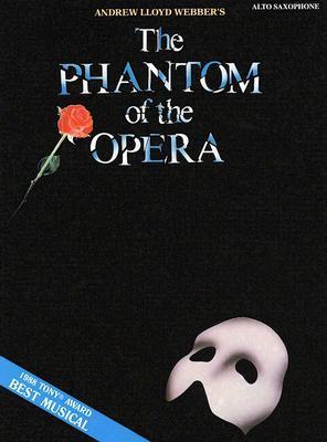 The Phantom of the Opera: Alto Saxophone