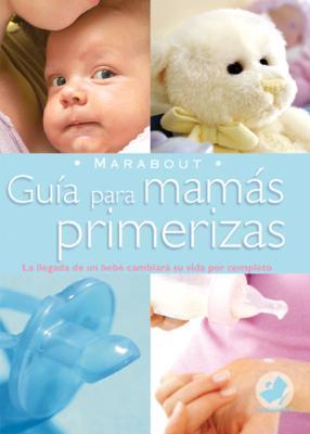 Marabout: Guia para mamas primerizas