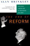 The End of Reform: New Deal Liberalism in Recession and War