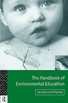 Handbook of Environmental Education by Joy A. Palmer