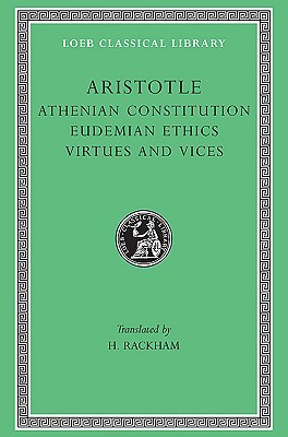 Athenian Constitution/Eudemian Ethics/Virtues and Vices