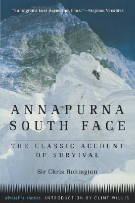 Annapurna South Face: The Classic Account of Survival