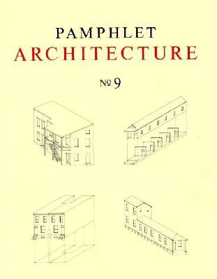 Pamphlet Architecture 9: Rural and Urban House Types