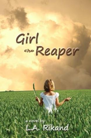 Girl The Reaper by L.A. Rikand