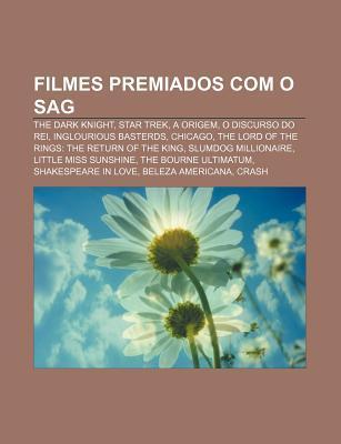 Filmes Premiados Com O Sag: The Dark Knight, Star Trek, a Origem, O Discurso Do Rei, Inglourious Basterds, Chicago