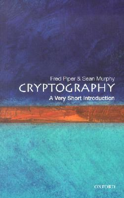 Cryptography by Fred C. Piper