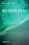 Motherlunge