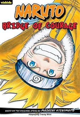 Naruto: Chapterbook, Volume 5: Bridge of Courage (Naruto (Chapter Books))