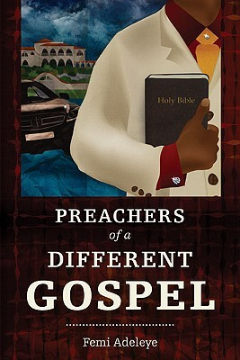 The Preachers of a Different Gospel: A Pilgrim's Reflections on Contemporary Trends in Christianity