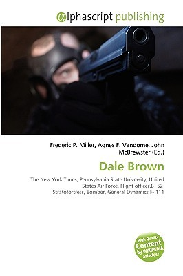 Dale Brown by Frederic P.  Miller