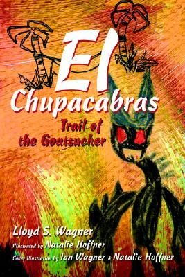 El Chupacabras: Trail of the Goatsucker