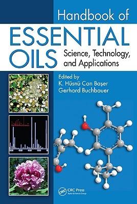 Handbook of Essential Oils: Science, Technology, a...