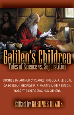 Galileo's Children: Tales of Science vs. Superstition