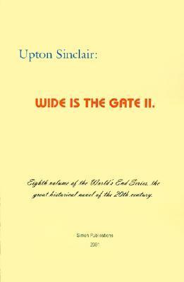 Wide is the Gate II