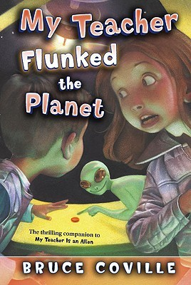Ebook My Teacher Flunked the Planet by Bruce Coville DOC!