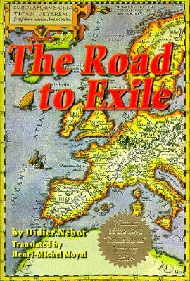 The Road to Exile