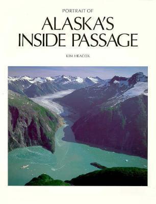 Portrait of Alaskas Inside Passage
