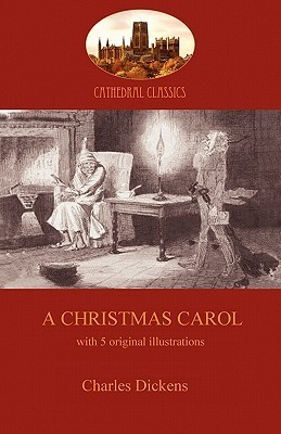 A Christmas Carol: The Iconic Story of a Victorian Miser's Redemption (Aziloth Books)
