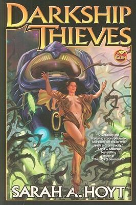 DarkShip Thieves by Sarah A. Hoyt