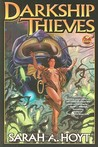 DarkShip Thieves (Darkship, #1)