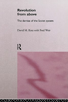 revolution-from-above-the-demise-of-the-soviet-system