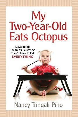My Two-Year-Old Eats Octopus by Nancy Tringali Piho