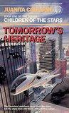 Tomorrow's Heritage (Children of the Stars, #1)