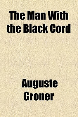 The Man with the Black Cord