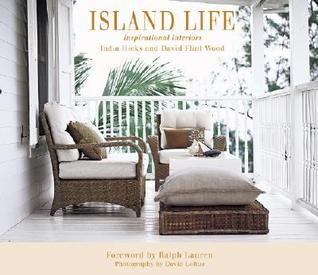 Island Life Inspirational Interiors by India Hicks
